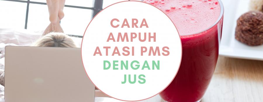 Cara Ampuh Atasi PMS